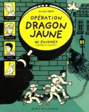 Operation dragon jaune - Couverture - Format classique
