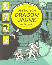 Operation dragon jaune - Intérieur - Format classique