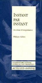 Apprendre 6/7 instant par instant, en classe d'interpretation (nouvelle edition - Couverture - Format classique