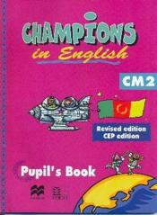 Champions in english cm2 (edition revisee) - Couverture - Format classique