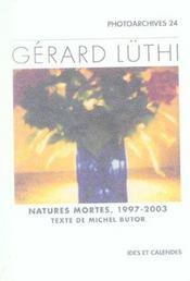 Gerard Luthi - Natures Mortes 1997-2003 - Intérieur - Format classique