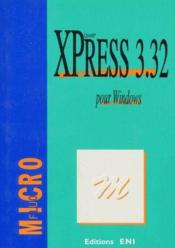 Vente livre :  Xpress 3.32 pour Windows  - Collectif