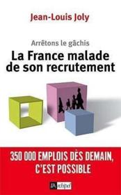 La France Malade De Son Recrutement - Couverture - Format classique