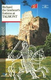 Richard the Lionheart's fortress at Talmont - Couverture - Format classique