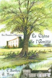 Le Chene De L'Amitie - Couverture - Format classique