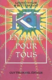 Le Ki : Energie Pour Tous - Couverture - Format classique
