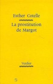 La Prostitution De Margot - Couverture - Format classique