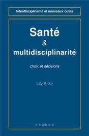 Sante et multidisciplinarite - Couverture - Format classique