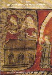 Les Saints Sepulcres Monumentaux Du Rhin Superieur Et De La Souabe, 1 340-1400 - Intérieur - Format classique
