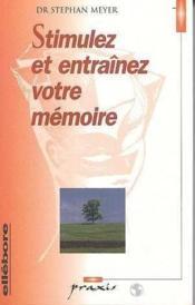 Stimulez Et Entrainez Memoire - Couverture - Format classique