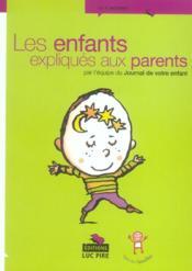 Les Enfants Expliques Aux Parents - Couverture - Format classique