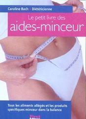 Petit Livre Des Aides- Minceur - Intérieur - Format classique