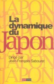 La Dynamique Du Japon - Histoire De La Premiere Modernite D'Asie - Couverture - Format classique