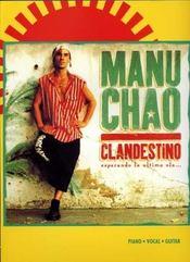 Manu Chao, clandestino ; piano, chant, guitare - Intérieur - Format classique