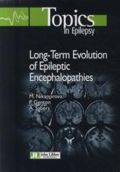 Vente livre :  Long-terminale evolution of epileptic encephalopathies  - Nikanorova/Gent