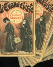 Lot De 8 Fascicules. L'Evangeliste. Oeuvres Completes D'Alphonse Daudet. N° 135 Au N° 142. - Couverture - Format classique