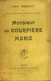 Monsieur De Courpiere Marie. - Couverture - Format classique