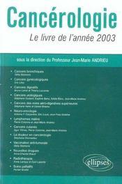 Cancerologie Le Livre De L'Annee 2003 - Intérieur - Format classique
