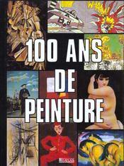 100 Ans De Peinture - Intérieur - Format classique