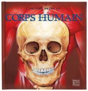 L'univers animé du corps humain - Couverture - Format classique