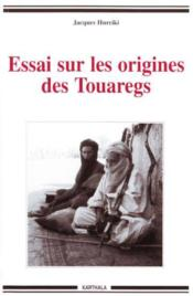 Essai Sur Les Origines Des Touaregs - Couverture - Format classique