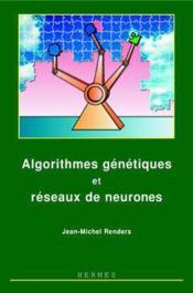 Algorithmes genetiques et reseaux de neurones - Couverture - Format classique