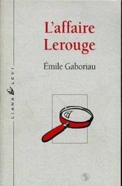 Affaire Lerouge, L - Couverture - Format classique