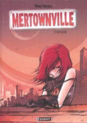 Mertownville T.2 ; Initiation - Couverture - Format classique
