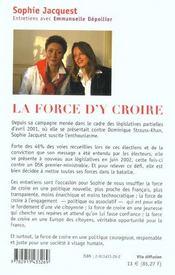 La Force D'Y Croire. Entretiens Avec Emmanuelle Dépollier - 4ème de couverture - Format classique