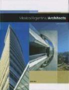 Mexico Argentina Architecture /Anglais - Couverture - Format classique