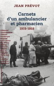 Carnets D'Un Ambulancier Et Pharmacien 1915-1918 - Intérieur - Format classique