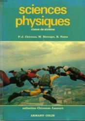 Sciences Physiques. Classe De Sixieme - Couverture - Format classique