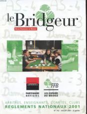 Le Bridgeur - Revue Francaise De Bridge N°742 - Arbitres, Enseignants, Comites, Club - Couverture - Format classique