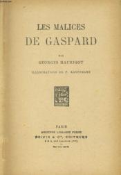 Les Malices De Gaspard - Couverture - Format classique