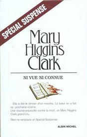 Vente  Ni vue ni connue  - Higgins-Clark-M - Mary Higgins Clark - Mary Higgins Clark