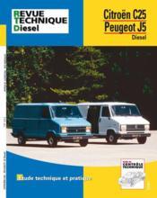 Rta 126.5 Citroen C 25 D Et Peugeot J5 D - Couverture - Format classique
