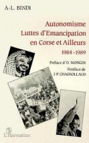 Autonomisme, luttes d'émancipation en Corse et ailleurs 1984-1989 - Couverture - Format classique
