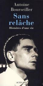 Sans Relache ; Histoires D'Une Vie - Intérieur - Format classique