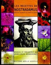 Les recettes de nostradamus ; recettes culinaires et secrets de beauté - Couverture - Format classique