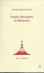 Images Decoupees En Birmanie - Couverture - Format classique