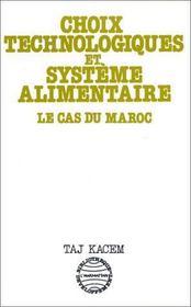 Choix Technologiques Et Systemes Alimentaires ... - Couverture - Format classique