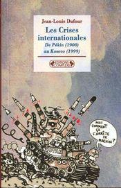 Crises internationales - Intérieur - Format classique