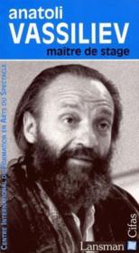 Anatoli Vassiliev; maître de stage - Couverture - Format classique