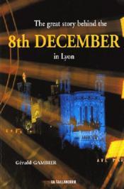 Merveilleuse Histoire Du 8 Decembre A Lyon (Anglais) - Couverture - Format classique