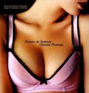 Plaisirs de femmes chantal thomass - Couverture - Format classique