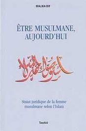 Etre musulmane aujourd'hui - Intérieur - Format classique
