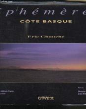 Ephemeres ; cote basque - Couverture - Format classique