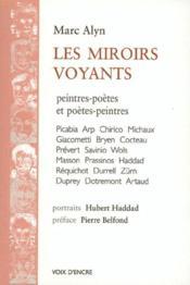 Les miroirs voyants ; peintres-poètes et poètes-peintres - Couverture - Format classique