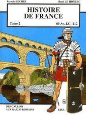 Histoire de france t.2 ; 60 avant J.-C. à 212 - Intérieur - Format classique