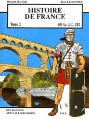 Histoire de france t.2 ; 60 avant J.-C. à 212 - Couverture - Format classique